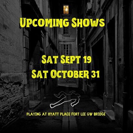 Fort Lee, NJ: Upcoming shows - 9/19 and 10/31