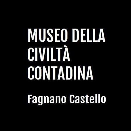 Museo della Civiltà Contadina - Fagnano Castello
