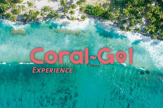 CORAL GO! EXPERIENCE