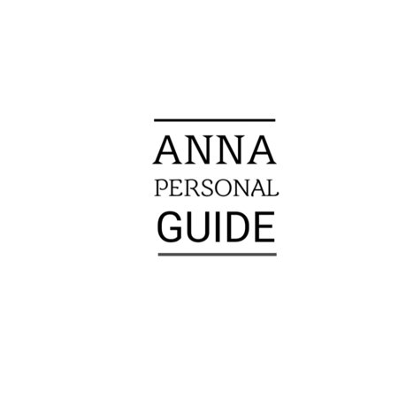 Anna Personal Guide