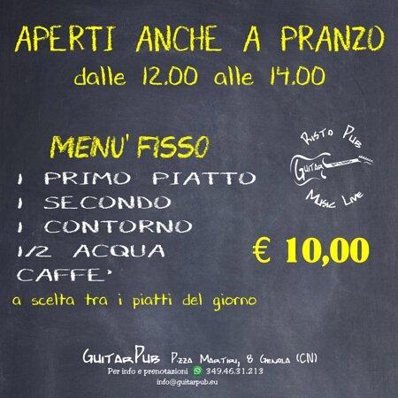Genola, Itália: - APERTI ANCHE A PRANZO -  Menu fisso € 10.00  1 PRIMO 1 SECONDO 1 CONTORNO 1/2 ACQUA CAFFE'