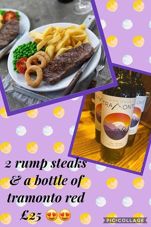 👀 Look what our menu can offer! 👀   Two Rump Steaks and a Bottle of Tramonto wine for £25!  ⭐️ All day.. Everyday.. ⭐️