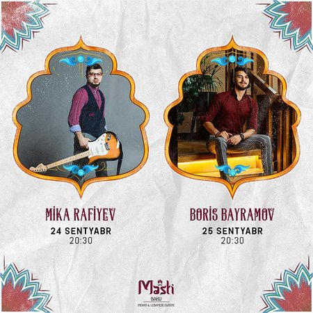 Masti Baku is on with live music nights! Mika and Boris will be our musical guests on September 24-25! Book your table and enjoy with us!