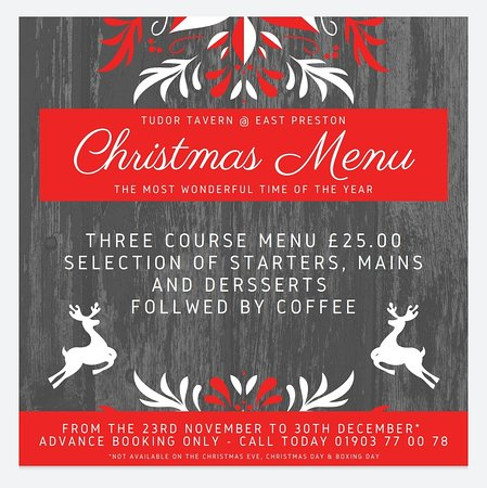 Join us this Christmas, we are serving a fantastic 3 course menu for £25 per person. Call today to book your table - 01903 77 00 78