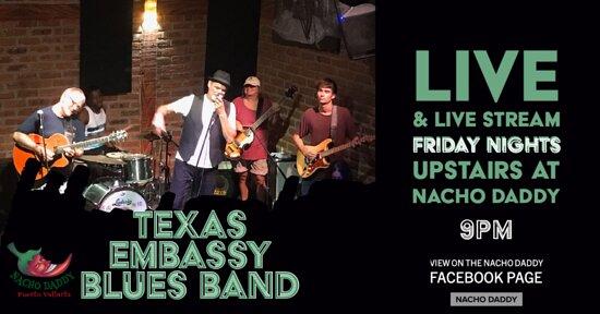 Texas Embassy Blues Band at Nacho Daddy