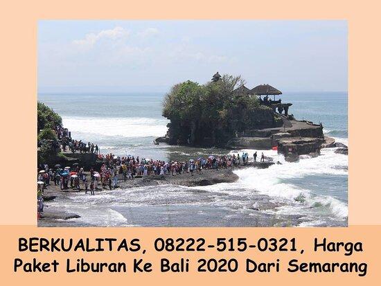 Bergaransi 08222 515 0321 Paket Wisata Ke Bali 6 Hari 5 Malam Dari Semarang Paket Rekreasi