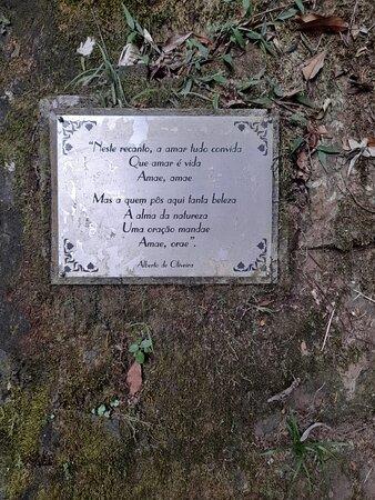 """""""Neste recanto, o amor tudo convida Que amor é vida Amae,  amae Mas a quem pôs aqui tanta beleza A alma da natureza Uma oração mandae Amae, ora. """"  Alberto de Oliveira"""
