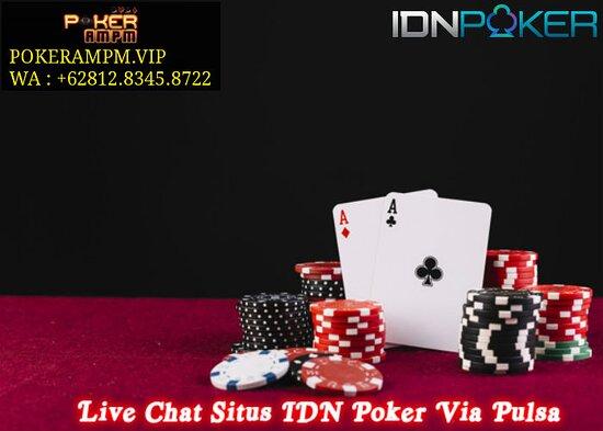 Pokerampm Live Chat Situs Idn Poker Via Pulsa Agen Judi Idn Poker Via Pulsa Judi Online Poker Via Pulsa Bandar Idn Poker Via Pulsa Idn Poker Online Via Pulsa Agen Idn