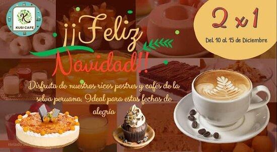 Vùng Lima, Peru: Llegó navidad, disfruta nuestra promoción 2x1 en todos nuestros postres y cafes