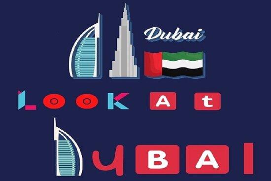 Look At Dubai
