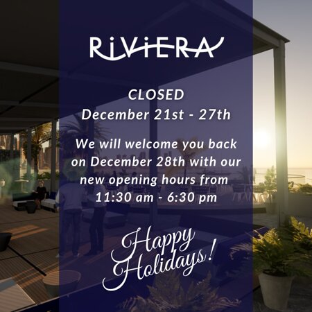 We will welcome you back on December 28th with our new opening hours from 11:30 am - 6:30 pm  Happy Holidays