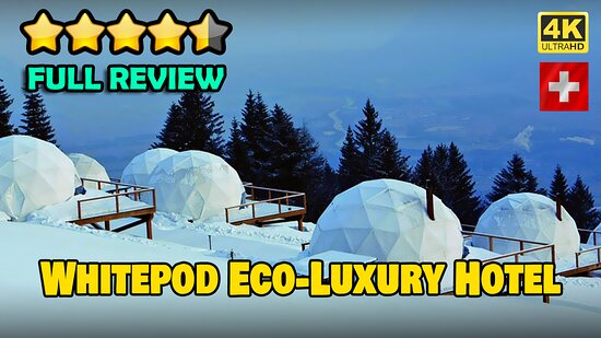 Whitepod Eco-Luxury Hotel- review and scores comparison https://www.youtube.com/watch?v=hsteZp1i-eI