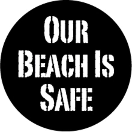Our Beach is Safe - I know I work there!