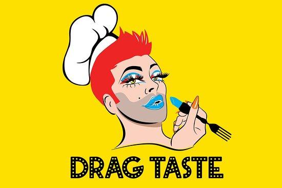 Drag Taste