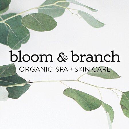 Bloom & Branch Organic Spa
