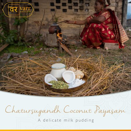 Chatursugandh Coconut Payasam: Coconut milk is slowly simmered with cardamon, clove, cinnamon and edible camphor. A delicate milk pudding. Using spices to create fragrance in food is a common practice in temple food of South India.