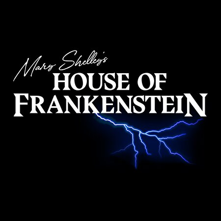 Mary Shelley's House of Frankenstein