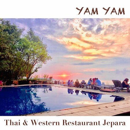 YAM YAM Restaurant Jepara is OPEN  Everyday Full service Nonstop from 8:00-22:00 (last order 21:00)  See you... Kiss(from far away) all YAM YAM staff 😘