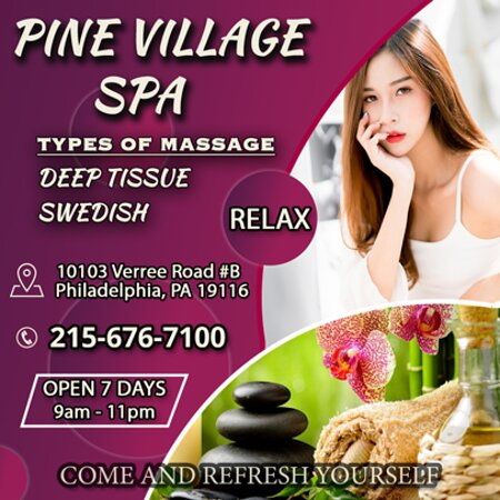 Pine Village Spa is an Asian massage spa designed to help you reduce stress, relieve build up chronic pain, and increase the overall quality of your life! We specialize in multiple affordable, customized treatments to meet the needs of a wide variety of clients in a peaceful setting! We are proud to be providing Authentic Asian Massage therapy services in our beloved community of Philadelphia, PA!