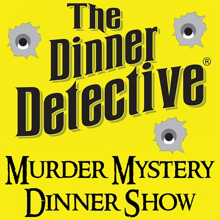 The Dinner Detective Murder Mystery Show Portland, OR