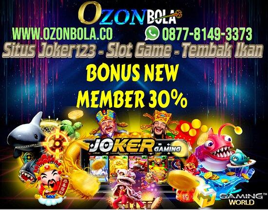 Bali, Indonesia: OzonBola.co adalah situs joker123 resmi di indonesia, Memberikan layanan Daftar Joker123a dan Download Aplikasi Joker123b dengan menyadiakan permainan Slot Game dan Tembak Ikan yang sangat populer di indonesia.   Ozonbola memberikan promo bonus menarik untuk anda :   • PROMO BONUS NEW MEMBER 30% • PROMO BONUS CASHBACK HINGGA 10% • PROMO BONUS REFFERAL 5% • PROMO BONUS MENARIK LAIN NYA  KONTAK RESMI DENGAN OZONBOLA ATAU JOKER123 :  >>> WHATSAPP : 0877-8149-3373 <<< >>> LINK   : WWW.OZONBOLA.CO <<