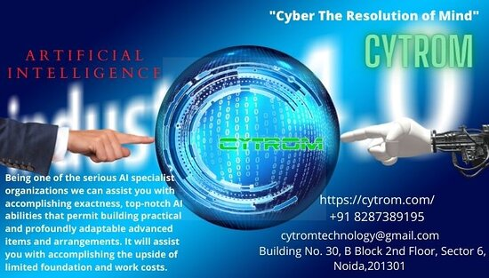 Noida, Inde : CYTROM - The Best AI service company is a notable organization that is quick to enhance in tackling genuine business issues through the utilization of Artificial Intelligence and Machine Learning. The organization gives a start to finish arrangements enveloping administration counseling, measurable displaying and calculations for AI/ML, representations and BI stages, and programming improvement and sending utilizing Agile and Continuous Integration.