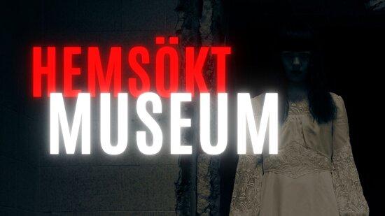 Hemsökt Museum