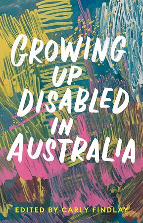 Sydney, Australie : One in five Australians has a disability. And disability presents itself in many ways. Yet disabled people are still underrepresented in the media and in literature. In Growing Up Disabled in Australia – compiled by writer and appearance activist Carly Findlay OAM – more than forty writers with a disability or chronic illness share their stories, in their own words. The result is illuminating.  https://www.osanability.com.au/growing-up-disabled-in-australia-book/
