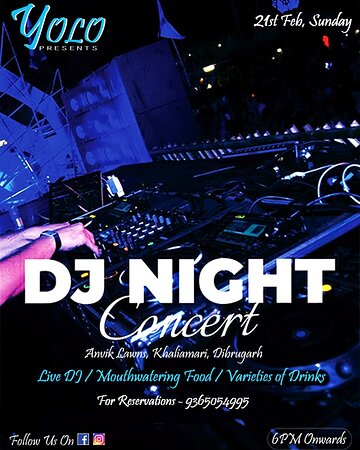 Enjoy this Weekend DJ Night with mouthwatering food and varieties of Drinks 😍😍😍 Call Today To Book a Table 😍😍😍 Address - Anvik Lawns, Khaliamari, Dibrugarh-05 For Book your Reservations Call - 9365054995 Do follow us on instagram - youonlyliveoncedib #smile #eat #laugh #talk #kiss #drink #shout #dj #party #youonlyliveonce 😊🍽😀😌😘🍺😜💃💞