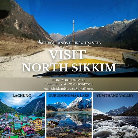 VISIT NORTH SIKKIM  for more details Call us +91-9910847599 email : easthighlandstours@gmail.com