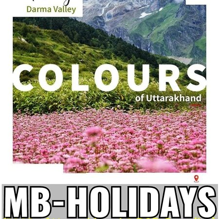*Darma Valley Trekking Packages* (It offers an unobstructed & stunning view of The Panchachuli Peaks) @ *https://www.mb-holidays.com/* _(DMC of Uttarakhand & B2B Supplier)_