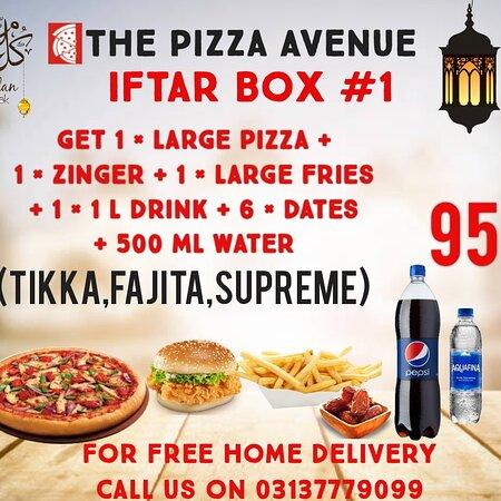 🎆  Ramadan Iftar Party Boxes  🎆           ( Valid For Ramadan Only )                           Iftar Box # 1    ●Get 1 × Large Pizza ( Tikka,Fajita,Supreme ) + 1 × Zinger Burger + 1 L Drink + 6 × Dates + 500ml Mineral Water In Just = 950                            Iftar Box # 2    ●Get 2 × Large Pizzas ( Choose Any Flavor ) + 2 Zinger Burgers + 1 × Family Fries + 1.5 L Drink + 12 × Dates + 1.5 L Mineral Water In Just = 1899.