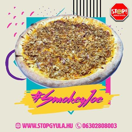 """""""Smokey Joe"""" our smokiest pizza!"""