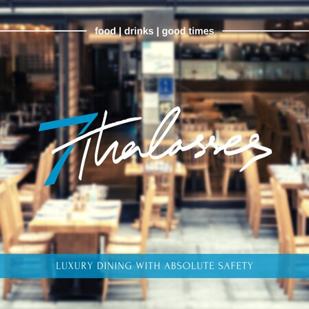 7 Thalasses | LUXURY DINING WITH ABSOLUTE SAFETY