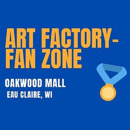 Eau Claire, WI:  Art Factory-Fan Zone
