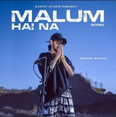 Índia: Download free Malum Hai Na Emiway Bantai  mp3 song,  Emiway Bantai  Malum Hai Na, Malum Hai Na MP3 song in high quality only from VlcMusic.CoM  https://vlcmusic.com/track/38591/malum-hai-na-mp3-download-by-emiway-bantai.html
