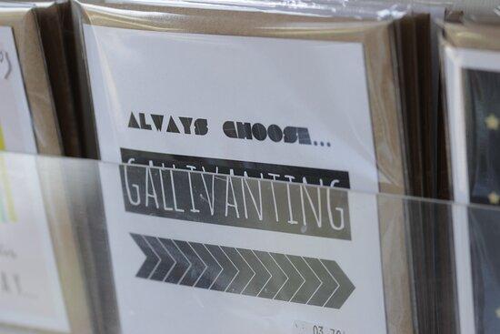 Always Choose Gallivanting - by Irish designer Lainey K - we couldn't agree more!
