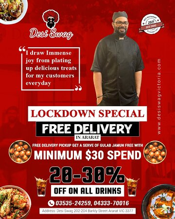 Enjoy Lockdown Special with our scrumptious delicacies and drinks I draw immense joy from plating up delicious treats for my customers every day Lockdown Special- Enjoy Free Delivery in Ararat! Gulab Jamun Free- For a Free Delivery Pickup, Get a serve of Gulab Jamun Free with a Minimum $30 Spend. Get 20 to 30% Off- on all drinks ♦️ Order online at https://desiswagvictoria.com/welcome/menu_order ♦️ Call us on 03535-24259,  04333-70016 ♦️ Come to 202-204, Barkly Street, Ararat- Vic  for take away.