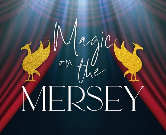 Magic On The Mersey