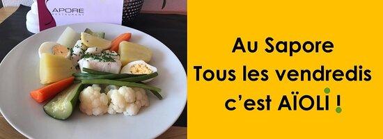L'AIOLI, l'une des spécialités du restaurant SAPORE