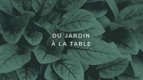 DU JARDIN À LA TABLE