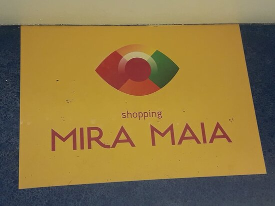 Mira Maia Shopping