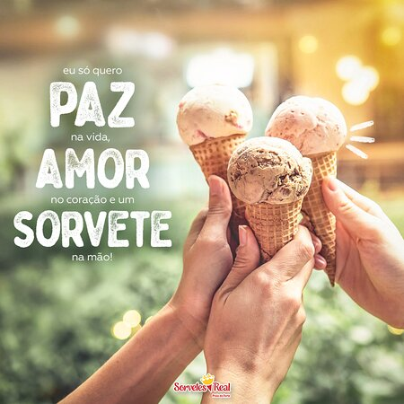 Eu só quero paz na vida, amor no coração e um sorvete na mão!