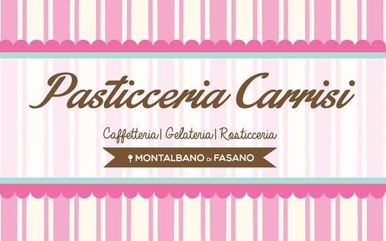 Pasticceria Carrisi Cover Caffetteria | Gelateria | Rosticceria a Montalbano di Fasano