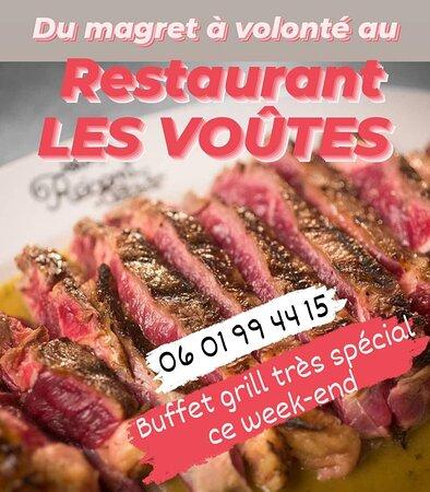 Vers-Pont-du-Gard, Prancis: Magret à volonté au buffet grill du RESTAURANT LES VOÛTES