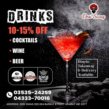 Raise your spirits and mood with our premier quality cocktails, wines, and beer. Make your evenings and nights more exceptional and more memorable.  ♦️ Call us for Dine-in/Deliveries/Take-Away on 📲 03535-24259, 📲 04333-70016. ♦️ 10% OFF for Seniors Card holders ♦️ Come to 📌 DESI SWAG, 202-204, Barkly Street, Ararat-Vic. ♦️ We are open from 5 PM to 9 PM ♦️ Order online at 🌐 https://desiswagvictoria.com/welcome/menu_orde