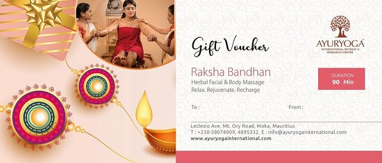 Rakshabandhan Gift Cards are Available Price: Just MUR 1250  There is no love sweeter than that of a brother and sister. Cherish your sibling bond forever with 90 min delightful Herbal Facial with Body Massage from Ayuryoga International Retreat and Research Centre Ltd. Moka. Includes Herbal Facial & Full Body Ayurvedic/Swedish/Deep tissue/Aroma/Reflexology Massage Purchase now!  𝐶𝑜𝑛𝑡𝑎𝑐𝑡 𝑢𝑠 :58661111 𝑜𝑟 58074009 𝑜𝑟 4895332 𝑁𝑒𝑎𝑟 𝑀𝑜𝑘𝑎 𝐵𝑢𝑠𝑖𝑛𝑒𝑠𝑠