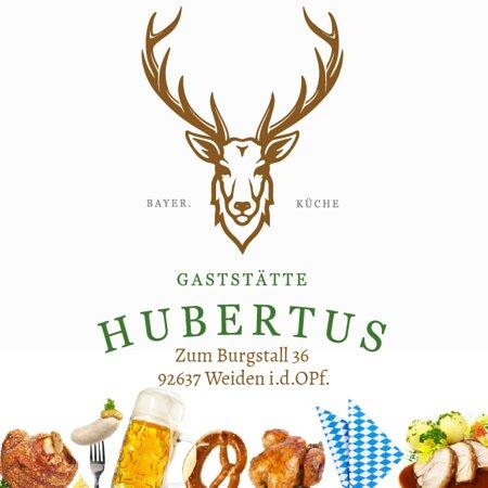 Gaststätte Hubertus - leckere bayrische Schmankerln, Braten und Schnitzelgerichte im Herzen der Oberpfalz - Weiden - genießen.  Im Sommer mit einem wunderschönem Biergarten