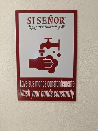 Wash your hand's sign at Si Señor Beach Restaurant.