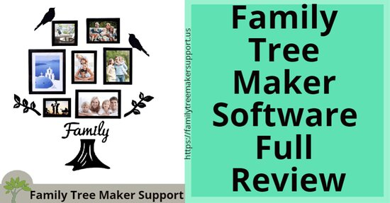 Terrell, TX: Before starting Family Tree Maker Software Review, let us first find out more about it. Once you know what it is, you can review it in detail about its merits and flaws as compared to other genealogy software. In this post, we will tell you an in-depth review of the most popular software Family Tree Maker. We promise that after reading this post, you get full knowledge about family tree maker software.